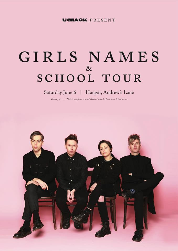 Girls Names - Live in Hangar Dublin